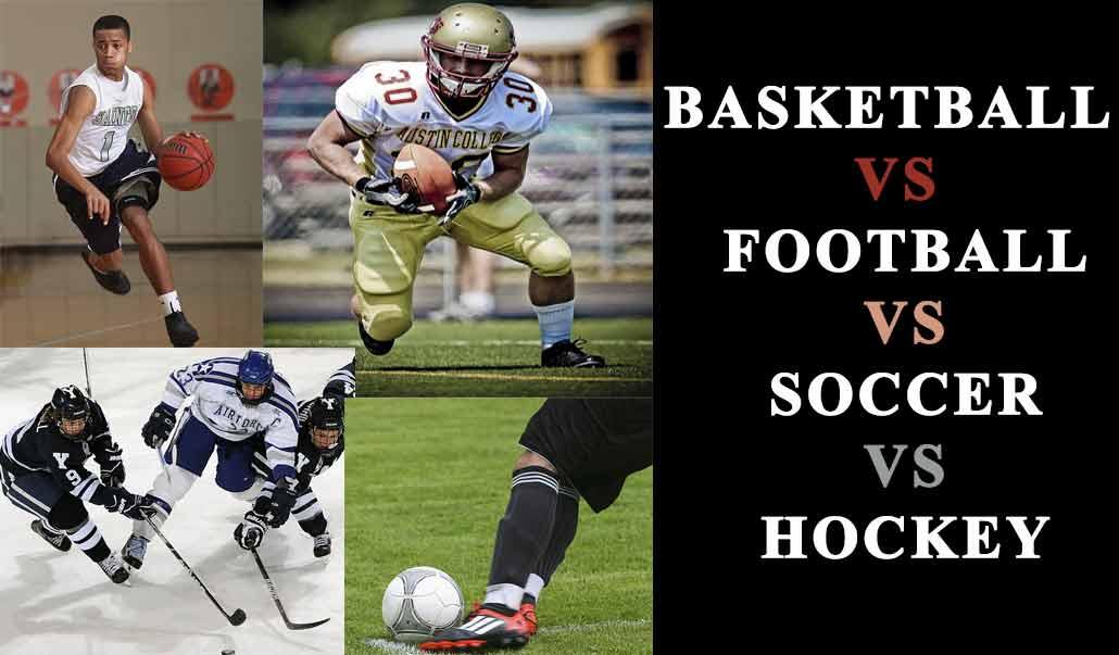Basketball Vs Football Vs Soccer Vs Hockey Fitaholic Gear